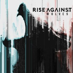 Wolves (Deluxe Edt.) - Rise Against