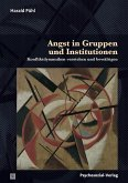 Angst in Gruppen und Institutionen (eBook, PDF)