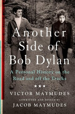 Another Side of Bob Dylan (eBook, ePUB) - Maymudes, Victor; Maymudes, Jacob