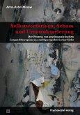 Selbstwertkrisen, Scham und Umstrukturierung (eBook, PDF)