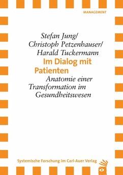Im Dialog mit Patienten (eBook, PDF) - Jung, Stefan; Petzenhauser, Christoph; Tuckermann, Harald