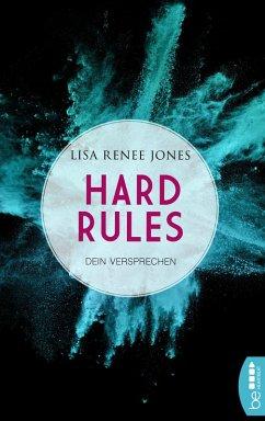 Dein Versprechen / Hard Rules Bd.3 (eBook, ePUB) - Jones, Lisa Renee