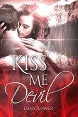 Kiss me, Devil (eBook, ePUB)