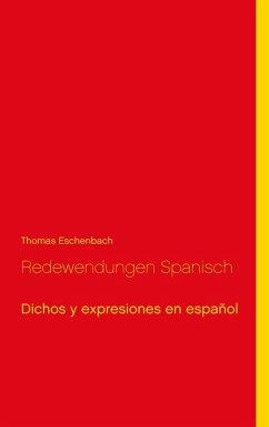 Redewendungen Spanisch (eBook, ePUB)