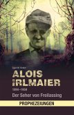 Alois Irlmaier 1894-1959 (eBook, ePUB)