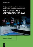 Der digitale Operationssaal