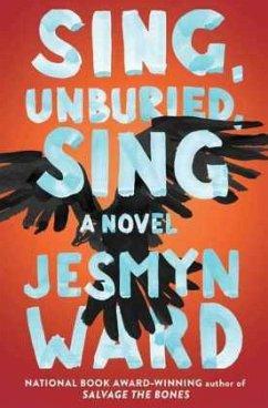 Sing, Unburied, Sing - Ward, Jesmyn