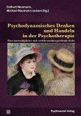Psychodynamisches Denken und Handeln in der Psychotherapie (eBook, PDF)