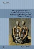 Das psychoanalytische Erstinterview und seine Bedeutung für Diagnostik und Behandlung (eBook, PDF)