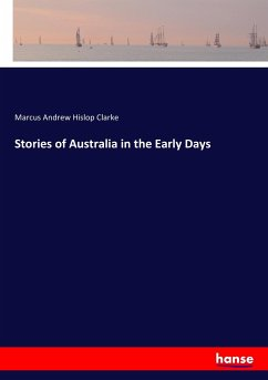 Stories of Australia in the Early Days