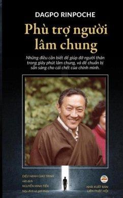 Phù tr ngui lâm chung - Rinpoche, Dagpo Giao Trinh, Diu Hnh Minh TiN, NguyN