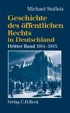 Geschichte des öffentlichen Rechts in Deutschland Bd. 3: Staats- und Verwaltungsrechtswissenschaft in Republik und Diktatur 1914-1945 (eBook, PDF)