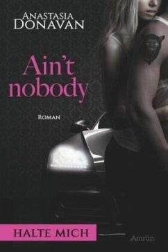 Ain't nobody: Halte mich - Donavan, Anastasia