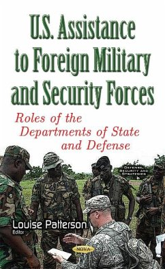 U.S. Assistance to Foreign Military & Security Forces