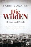 Brüder und Feinde / Die Wilden Bd.2