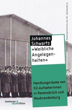 »Weibliche Angelegenheiten« - Schwartz, Johannes