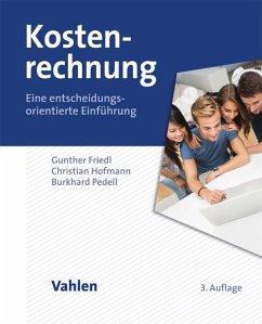 Kostenrechnung (eBook, PDF) - Friedl, Gunther; Hofmann, Christian; Pedell, Burkhard