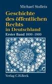 Geschichte des öffentlichen Rechts in Deutschland Bd. 1: Reichspublizistik und Policeywissenschaft 1600-1800 (eBook, PDF)