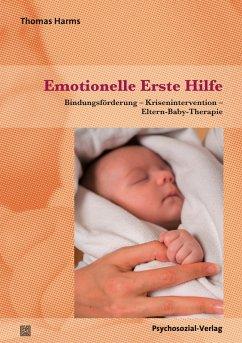 Emotionelle Erste Hilfe (eBook, PDF) - Harms, Thomas