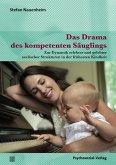 Das Drama des kompetenten Säuglings (eBook, PDF)
