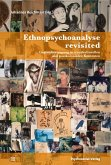 Ethnopsychoanalyse revisited (eBook, PDF)