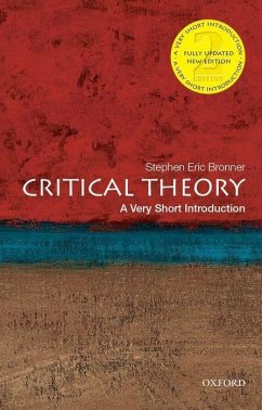 Critical Theory: A Very Short Introduction - Bronner, Stephen E.