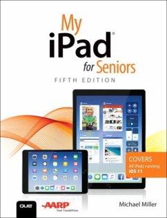 My iPad for Seniors - Miller, Michael