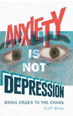 Anxiety Is Not Depression