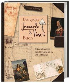Das große Leonardo da Vinci-Buch - Denizeau, Gérard