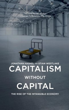 Capitalism without Capital - Haskel, Jonathan; Westlake, Stian