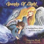 Sparks of Light: A Teaching Story about the Circle of Life