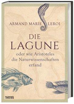 Die Lagune - Leroi, Armand M.