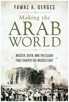 Making the Arab World - Gerges, Fawaz A.