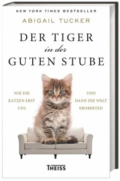 Der Tiger in der guten Stube - Tucker, Abigail