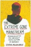Extreme Gone Mainstream