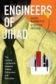 Engineers of Jhad - The Curious Connection between Violent Extremism and Education