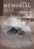 Mémorial de la Bataille de France. Volume 2: 5 Juin -25 Juin 1940