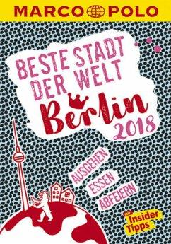 MARCO POLO Beste Stadt der Welt - Berlin 2018 (...