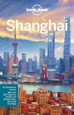 Lonely Planet Reiseführer Shanghai - McCrohan, Daniel;Pitts, Christopher