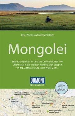 DuMont Reise-Handbuch Reiseführer Mongolei - Woeste, Peter; Walther, Michael
