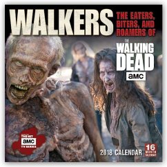 Walkers: The Eaters, Biters, and Roamers of The...