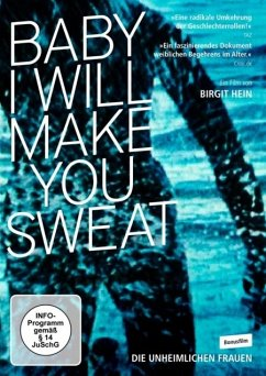 Baby I Will Make You Sweat