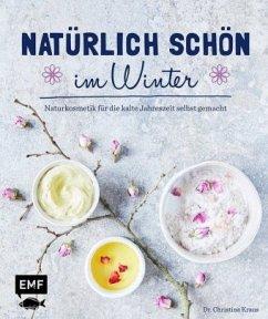 Natürlich schön im Winter - Kraus, Christina