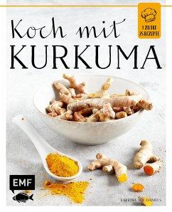 Koch mit - Kurkuma - Daniels, Sabrina Sue