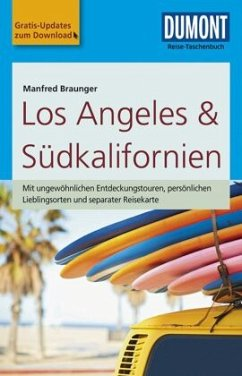 DuMont Reise-Taschenbuch Reiseführer Los Angeles & Südkalifornien - Braunger, Manfred