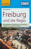 DuMont Reise-Taschenbuch Reiseführer Freiburg und die Regio