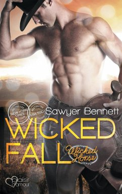 Wicked Fall / Wicked Horse Bd.1 - Bennett, Sawyer