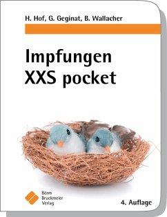 Impfungen XXS pocket - Hof, Herbert; Geginat, Gernot; Wallacher, Bernhard