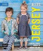 Alles Jersey -Cool Kids: Kinderkleidung nähen