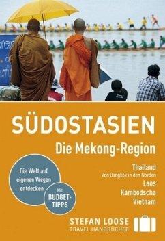 Stefan Loose Reiseführer Südostasien, Die Mekon...